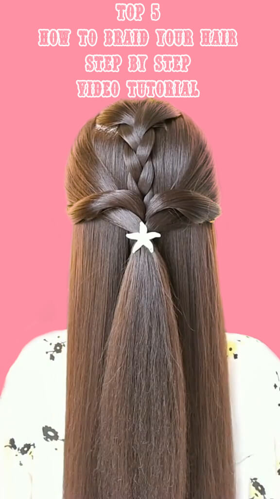 Top 5 How to braid your hair step by step 1