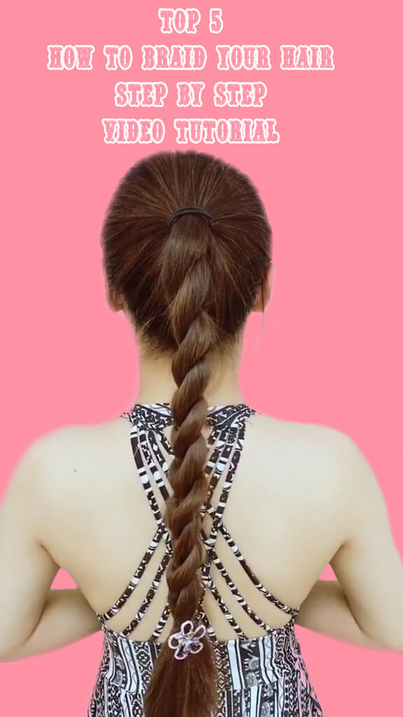 Top 5 How to braid your hair step by step 3