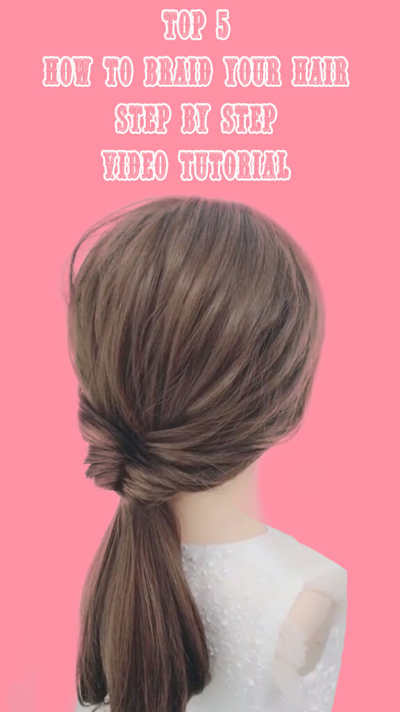 Top 5 How to braid your hair step by step 4