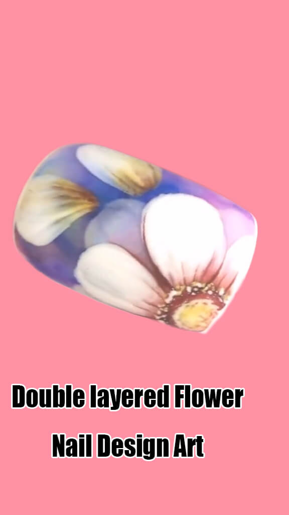 10 Step by Step Double Layered Flower Nail Art Ideas 8