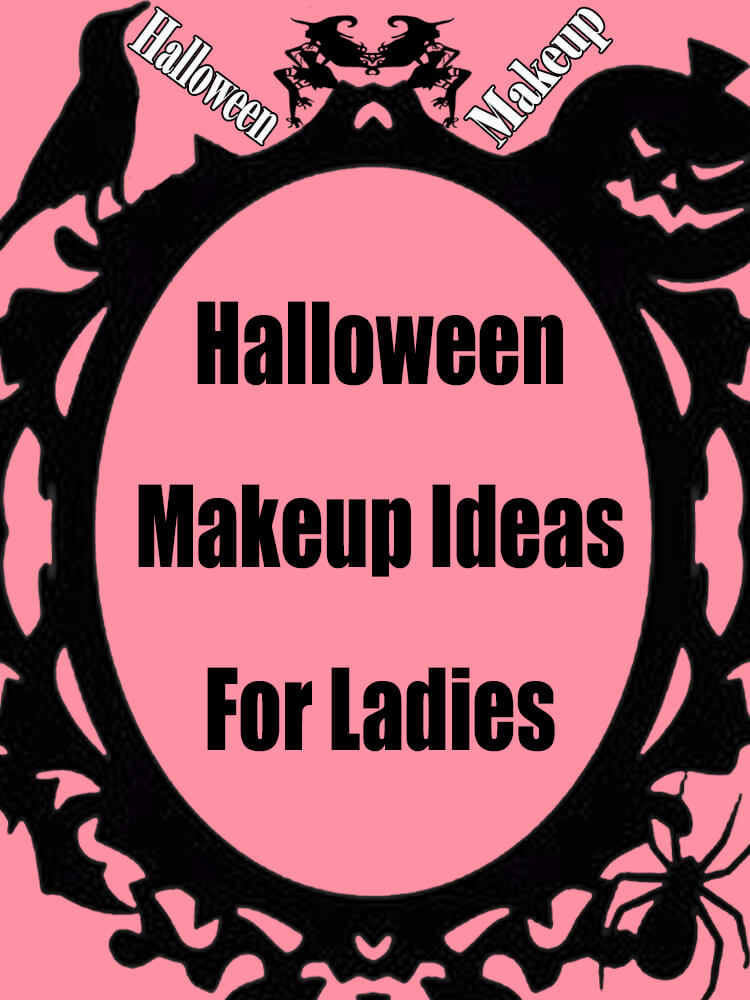 Halloween Makeup Ideas For Ladies